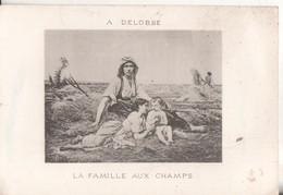 Publicite La Famille Aux Champs A Delobbe - Advertising