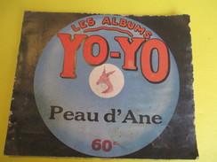 Livret Illustré/Les Albums YO-YO/Peau D'Ane/La Platinogravure/MONTROUGE/Vers 1930   BD109 - Livres, BD, Revues