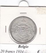 BELGIO   20 FRANCS 1934  COME DA FOTO - 1909-1934: Alberto I