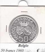 BELGIO   50 FRANCS 1960  COME DA FOTO - 08. 50 Franchi