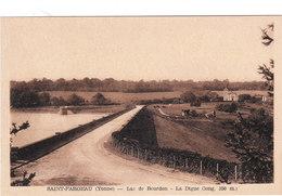 Carte Postale Ancienne De L'Yonne - Saint Fargeau - Lac De Bourdon - La Digue (long.350m.) - Saint Fargeau