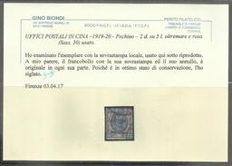 PECHINO BEIJING 1919 1920 SOPRASTAMPATO D'ITALIA ITALY OVERPRINTED 2 DOLLARI DOLLARS SU LIRE 5 USATO USED CERTIFICATO - Bureaux Etrangers