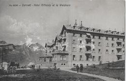 ZERMATT → Hotel Riffelalp Und Da Weisshorn Anno 1914 - VS Valais