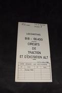 Guide De Dépannage 7 Locomotive BB 66400 Circuits De Traction Et D'excitation Alt 1968 Sncf Train - Machines