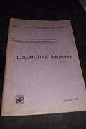 Formation Conducteur Locomotive BB 66400 1970 Sncf Train - Machines