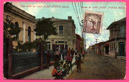 Costa Rica - Una Calla - Street In San José - Animée - Cachet Costa Rica - MARIA V. DE LINES & LIMON - 1914 - Colorisée - Costa Rica