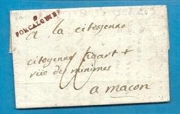 Basses Alpes - Forcalquier Pour Macon (Saone Et Loire). LAc De L'An VI. Indice 11 - Marcophilie (Lettres)