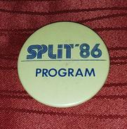 SPLIT, SPALATO CROATIA- POP MUSIC FESTIVAL 1986. ORIGINAL VINTAGE BIG BADGE - Cities