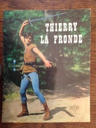 Thierry La Fronde - Le Filleul Du Roi - Deret ORTF - Livres, BD, Revues