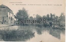 SAINT FLORENTIN - N° 20 - LES BORDS DE L'ARMANCE - LE VIEUX MOULIN (AVEC CACHET HOPITAL MILITAIRE N° 51 VILLEBLEVIN) - Saint Florentin