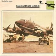 Fiches Illustrées - Caractéristiques Avions - Bombardier Moyen - Focke Wulf FW 200 CONDOR - Allemagne - (02) - - Aviation