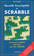 Nouvelle Encyclopédie Du Scrabble Par Raymond Ce Que Tout Scrabbleur Doit Savoir Pour être Imbattable - Palour Games
