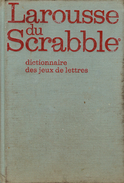 Larousse Du Scrabble, Dictionnaire Des Jeux De Lettres, Par Michel PIALAT (exemplaire Dédicacé Par L'auteur) - Palour Games