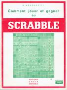 Comment Jouer Et Gagner Au Scrabble Par A. Meneghetti, Chaix, Grenoble, 1975, 92 Pages - Palour Games
