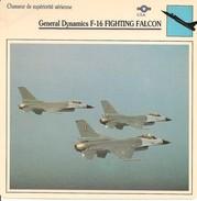 Fiches Illustrées - Caractéristiques Avions - Chasseur - Général Dynamics F-16 FIGHTING FALCON - U.S.A. - (12) - - Aviation