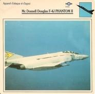 Fiches Illustrées - Caractéristiques Avions - Appareil D'attaque - Mc Donnell Douglas F-4J PHANTOM II - U.S.A. - (14) - - Aviation