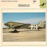 Fiches Illustrées - Caractéristiques Avions - Appareil De Transport Et De Liaison - DOUGLAS C-47 - U.S.A. - (15)  - - Aviation