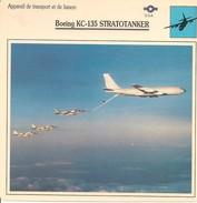 Fiches Illustrées - Caractéristiques Avions - Appareil De Transport - Boeing KC-135 STRATOTANKER - U.S.A. - (17)  - - Aviation