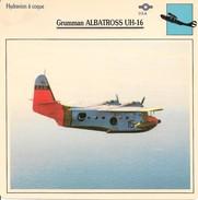 Fiches Illustrées - Caractéristiques Avions - Hydravion à Coque - Grumman ALBATROSS UH-16 - U.S.A. - (21)  - - Aviation