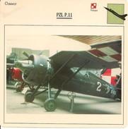 Fiches Illustrées - Caractéristiques Avions - Chasseur - PZL P.11 - POLOGNE - (30)  - - Aviation