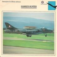 Fiches Illustrées - Caractéristiques Avions - Intercepteur De Défense Aérienne - HAWKER HUNTER - Grande Bretagne - (38) - Aviation