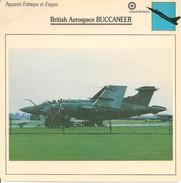 Fiches Illustrées - Caractéristiques Avions - Appareil D'attaque - British Aerospace BUCCANEER - Grande Bretagne - (39) - Aviation