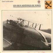 Fiches Illustrées - Caractéristiques Avions - Grand Combat Aérien - LES DEUX SEXTUPLES DE FONCK - FRANCE - (41) - Aviation