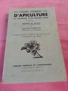 Livre Cour Complet D'APICULTURE Conduite Rucher Isolé Georges DE LAYENS Gaston BONNIER Apiculteur Ruche Abeille - Nature