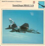 Fiches Illustrées - Caractéristiques Avions - Appareil De Reconnaissance - Dassault-Breguet MIRAGE F.1CR - FRANCE - (50) - Aviation