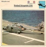 Fiches Illustrées - Caractéristiques Avions - Hélicoptère Naval - Westland/Aérospatiale LYNX - G.B - FRANCE - (51) - Aviation