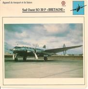 """Fiches Illustrées - Caractéristiques Avions - Appareil De Transport - Sud Ouest SO 30 P """"BRETAGNE"""" - FRANCE -(56) - Aviation"""