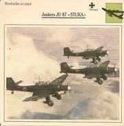"""Fiches Illustrées - Caractéristiques Avions - Bombardier En Piqué - Junkers JU 87 """"STUKA""""- Allemagne - (59) - Aviation"""