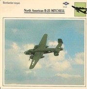 Fiches Illustrées - Caractéristiques Avions - Bombardier Moyen - North American B-25 MITCHELL - U.S.A. - (60) - Aviation