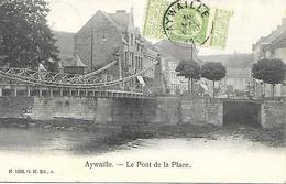 CPA / AK / PK - AYWAILLE  Le Pont De La Place - Aywaille