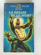 JOHN SINCLAIR - La Déesse De La Mort - HAUTE TENSION / Jason DARK - Boeken, Tijdschriften, Stripverhalen