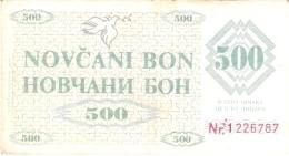 BOSNIE - HERZEGOVINE   500 Dinara   11/5/1992   (ZENICA)   P. 7g - Bosnia Erzegovina