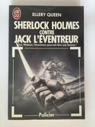 Sherlock Holmes Contre Jack L'Eventreur - Ellery QUEEN - J'ai Lu