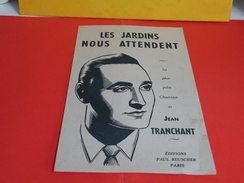 Musique & Partitions > Chansonniers > Les Jardins Nous Attendent -Paroles Jean H.Tranchant -Musique Idem 1941 - Musique & Instruments