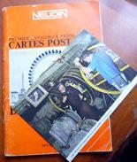 NEUDIN CATALOGUE PREMIERE EDITION  1975  DEDICACE PAR NEUDIN AVEC UNE CARTE POSTALE MYTHIQUE !!! 4 SCANS - Livres