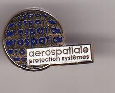PIN'S Aérospatiale ( Protection Systèmes ) - Space