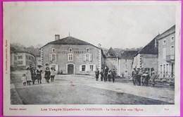 Cpa Chatenois La Grande Rue 1918 Carte Postale 88 Vosges Proche Bulgnéville Neufchateau Landaville - Chatenois