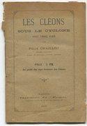 Haute Goulaine Félix CHAILLOU  Les Cléons Sous Le Cyclone 1890 - Libros, Revistas, Cómics