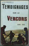 Résistance Maquis J. LA PICIRELLA Témoignages Sur Le Vercors Drôme Isère 1969 - War 1939-45
