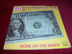 THE TEMPTATIONS  ° MONEY'S HARD TO GET - Soul - R&B