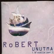 Cd   Promotionel 3 Cd Robert Unutma (n'oublie Pas) - Disco, Pop
