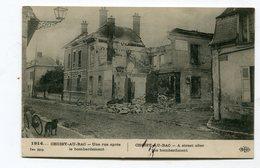 CPA   60  :  CHOISY AU BAC  Rue Guerre 14-18   A    VOIR  !!! - Autres Communes
