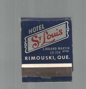 G-I-E , Tabac , Boites , Pochette D'ALLUMETTES , Publicité  , Hôtel St LOUIS , Canada , Quebec , RIMOUSKI - Zündholzschachteln