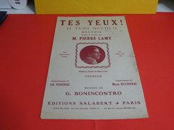 Musique & Partitions > Chansonniers Opéra > Tes Yeux -Paroles Charles Poggioli -Musique G. Bonincontro 1916 - Opern