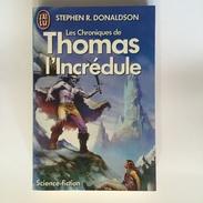 Les Chroniques De Thomas L'Incrédule - STEPHEN R. DONALDSON - J'ai Lu