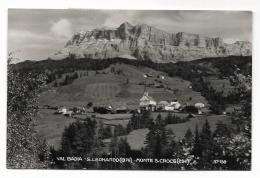 VAL BADIA - S.LEONARDO - MONTE S.CROCE - VIAGGIATA  FP - Bolzano (Bozen)